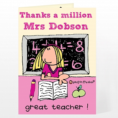 Personalised Bang On The Door Teacher Female Card