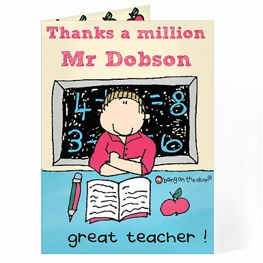 Personalised Bang On The Door Male Teacher Card