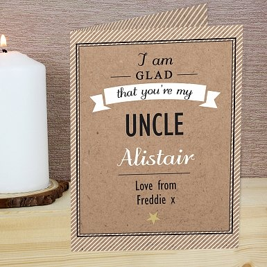 Personalised I Am Glad...Uncle Card