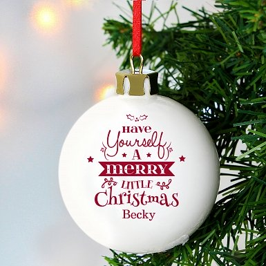 Personalised Have Yourself A Merry Little Christmas Bauble